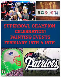the new england patriots are the super bowl champions once again and we ve created two special painting events to celebrate this historic victory