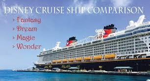 Carnival Ship Comparison Chart Disney Cruise Line Ship Comparison Guide Walt Disney World