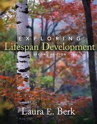 berk exploring lifespan development exploring lifespan development