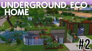 Build Underground Home The Sims 4 Speed Build Underground Eco Home Part 2 Youtube