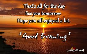 Have A Beautiful Evening Quotes Best of Good Evening Quote Pictures Good Evening Wishes Good Evening Images