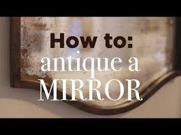 to antique a mirror easy diy tutorial
