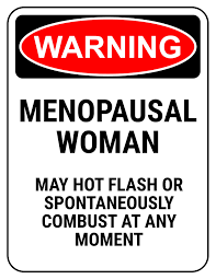 Menopause Quotes Funny
