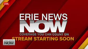 Erie News Now Election 2020 Live Stream ...