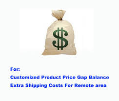 <b>Extra Fees</b> of <b>Special Payment</b> Link For Customized Product Price ...