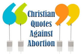 Christian Quotes On Abortion