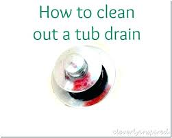 clean out bathtub drain how to clean hair out of bathtub drain how to remove a