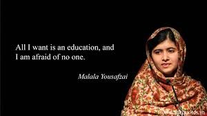 Malala Quotes Interesting All I Want Is An Education And I Am Afraid Of No One Malala