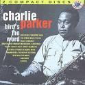 Bird's the Word: 1944-1952
