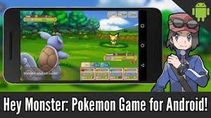 Hey Monster: Unofficial Pokemon Game for Android! (Gameplay + Download) -  YouTube