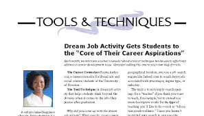 dream job activity gets students to the ldquo core of their career dream job activity gets students to the ldquocore of their career aspirationsrdquo rayna anderson cpcc pulse linkedin