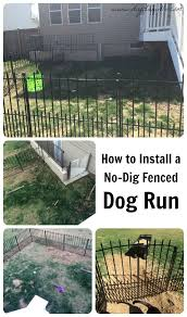 how to install an easy no dig fenced dog run in e day temporary fences for