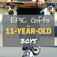 11 year old birthday presents for boys top and toys age