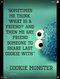 cookie monster quotes love. Simple Quotes Discover And Share Monster Quotes Explore Our Collection Of Motivational  Famous Quotes By Authors You Know Love For Cookie Quotes Love O