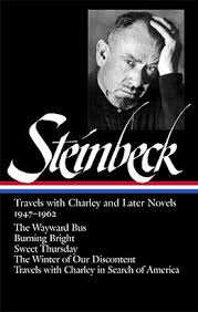 john steinbeck travels charley and later novels  john steinbeck travels charley and later novels 1947 1962