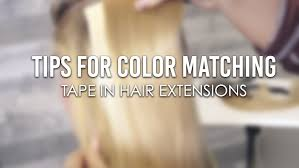 Tips For Color Matching Tape In Hair Extensions Easihair Pro