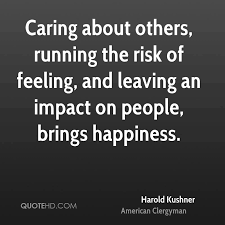 Quotes About Caring For Others Adorable Harold Kushner Happiness Quotes QuoteHD