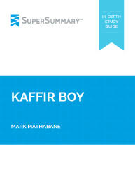 kaffir boy summary supersummary kaffir boy