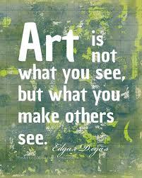 Art Quotes Extraordinary Art Quotes