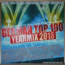 German Top 100 Yearmix 2018 Mixed By Breakfreak32 2018