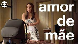 Amor de Mãe: último capítulo, sexta, 9 de abril, na TV Globo - YouTube