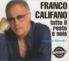 FRANCO CALIFANO 🎶🎸🎵🎻🎶 - Canzoni e ricordi.