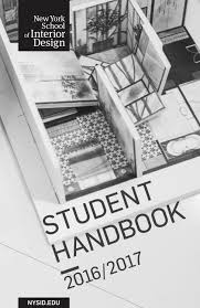 Interior Design Student Handbook Nysid Student Handbook 2016 2017 By New York School Of