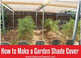 shade cover for a vegetable garden