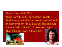 Image result for killed an estimated 80 cult members including the leader, David Koresh, and 20 children.