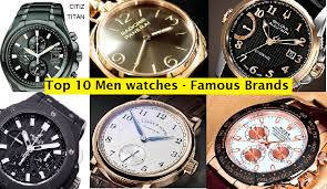 top 10 best men watches of all time hit list of famous brands top 10 best men watches of all time hit list of famous brands