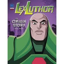 Lex Luthor - (DC Super-Villains Origins) By Ivan Cohen (Paperback) : Target