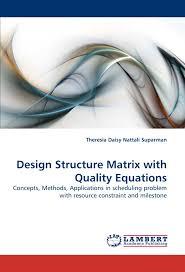 Design Structure Matrix Methods Design Structure Matrix With Quality Equations Concepts