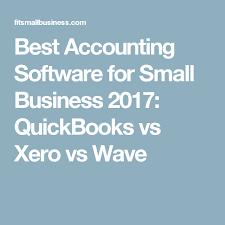 Xero Vs Quickbooks Best Accounting Software For Small Business 2017 Quickbooks Vs Xero