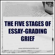 the five stages of essay grading grief an illustrated guide the five stages of essay grading grief higher education just funnier