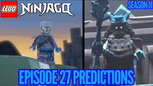 Ninjago Season 11, Episode 27: My Predictions - YouTube
