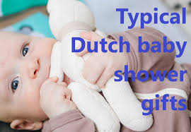 dutch baby shower presents and gifts