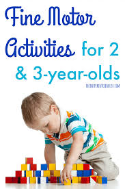 fine motor skills activities for 2 and