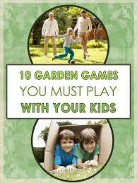 10 garden games you must play with your kids imagine forest