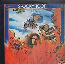 <b>Spooky Tooth - The</b> Mirror - Charly Records - CR 30167: Amazon.co ...