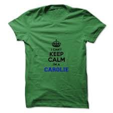 i cant keep calm im a carolie
