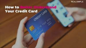 Check spelling or type a new query. 8 Things You Need To Know About Your Credit Card Real Simple