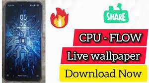 CPU FLOW live wallpaper chip processor ...