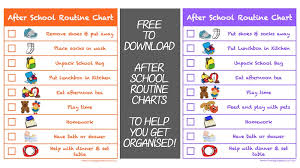 After School Routine Charts To Help You Get Organised Free