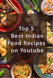 best indian food recipes on you