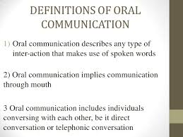oral communication 6 definitions of oral communication1 oral communication
