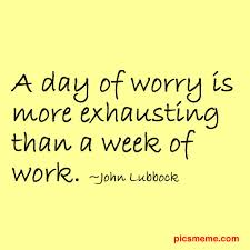 Quotes About Worrying Magnificent Quotes About Worry And Anxiety 48 Quotes