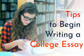 Tips For Writing College Essays Tips To Begin Writing A College Essay Highlightstory