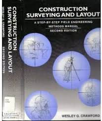 Amazon | Construction Surveying and Layout: A Step-By-Step Field  Engineering Methods Manual | Crawford, Wesley G. | Earth Sciences