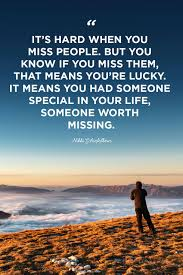 Hope you'll find the inspiration and wisdom you need for living a good and simple life. 30 I Miss You Quotes Missing You Quotes