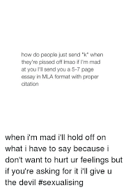 ✅ best memes about mla format mla format memes lmao formation and devil how do people just send k when